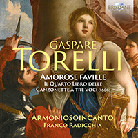 Torelli: Amorose Faville, The Fourth Book of Canzonette