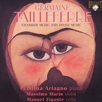 Tailleferre: Chamber Music and Piano Music