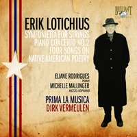 Lotichius: Symfonietta for Strings, Piano Concerto No. 2, Four Songs