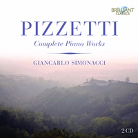 Pizzetti: Complete Piano Works