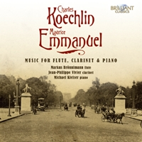 Koechlin & Emmanuel: Music for Flute, Clarinet and Piano